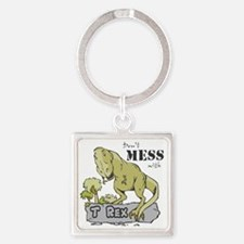 Dont Mess With T Rex Square Keychain