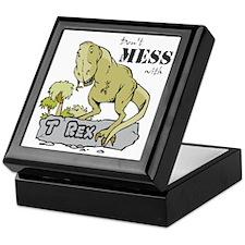 Dont Mess With T Rex Keepsake Box