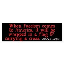 Sinclair Lewis on Fascism Bumper Bumper Sticker
