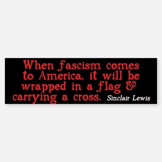 Sinclair Lewis on Fascism Bumper Bumper Stickers