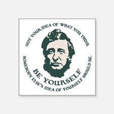 "thoreau-be-you-LTT Square Sticker 3"" x 3"""