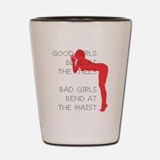 Good Girls Bend at the Knees Shot Glass