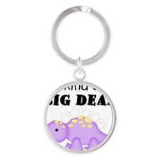 Dinosaur Kind of a Big Deal Round Keychain