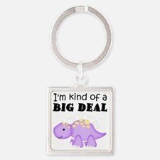 Dinosaur Kind of a Big Deal Square Keychain