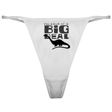 Im Kind of a Big Deal Classic Thong