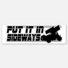 Put it In Sideways Bumper Bumper Bumper Sticker