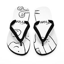 Foam Is Your Friend Flip Flops