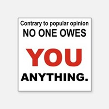 "CONTRARY TO POPULAR OPINION Square Sticker 3"" x 3"""