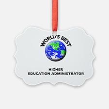 World's Best Higher Education Adm Ornament