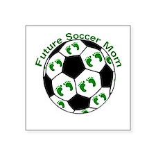 """Future Soccer Mom Square Sticker 3"""" x 3"""""""