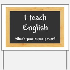 I teach English Yard Sign