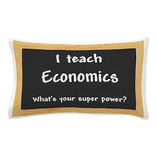 I teach Economics Pillow Case