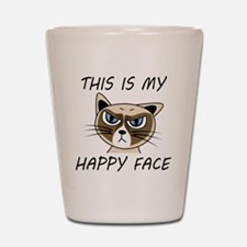 This Is My Happy Face Shot Glass