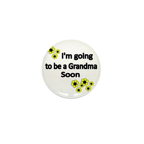 Im going to be a Grandma soon WITH F Mini Button