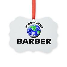 World's Coolest Barber Ornament