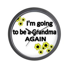 Im going to be a Grandma  Again  WITH F Wall Clock