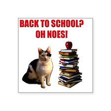 "Back to school cat Square Sticker 3"" x 3"""