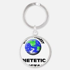World's Coolest Dietetic Assistant Round Keychain