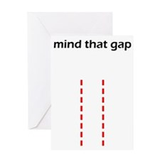 Mind That Gap Greeting Card