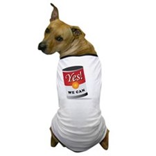 yes we can! Dog T-Shirt