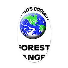 World's Coolest Forest Ranger Oval Car Magnet