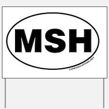 Mount St. Helens, MSH Yard Sign