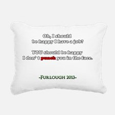 Oh, I should be happy I  Rectangular Canvas Pillow
