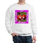 I Eat Big Boys! Sweatshirt