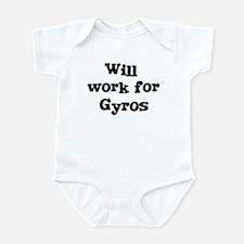 Will work for Gyros Infant Bodysuit