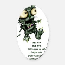 zombie kitty Oval Car Magnet