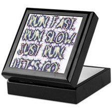 Run fast - run slow - just run - let' Keepsake Box