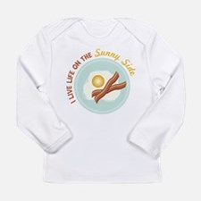 I LIVE LIFE ON THE Sunny Side Long Sleeve T-Shirt