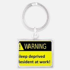 Ssleep deprived resident at wor Landscape Keychain