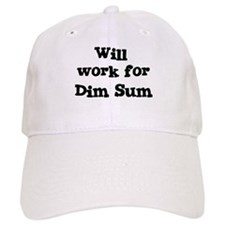 Will work for Dim Sum Baseball Cap
