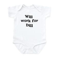 Will work for Dill Infant Bodysuit