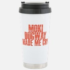 Moki Dugway Made Me Cry Stainless Steel Travel Mug