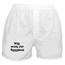 Will work for Eggplant Boxer Shorts