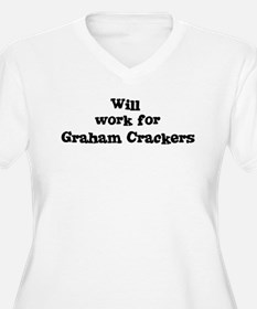 Will work for Graham Crackers T-Shirt