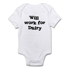 Will work for Dairy Infant Bodysuit