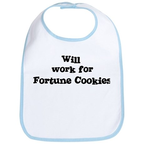 Will work for Fortune Cookies Bib