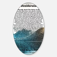 Desiderata on Rocky Mountain Lake Sticker (Oval)