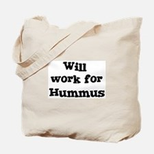 Will work for Hummus Tote Bag