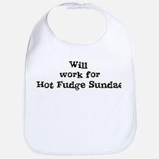 Will work for Hot Fudge Sunda Bib
