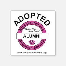 """Breeder Release Adoption Se Square Sticker 3"""" x 3"""""""