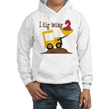 I Dig Being 2 Hoodie Sweatshirt