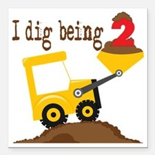 "I Dig Being 2 Square Car Magnet 3"" x 3"""