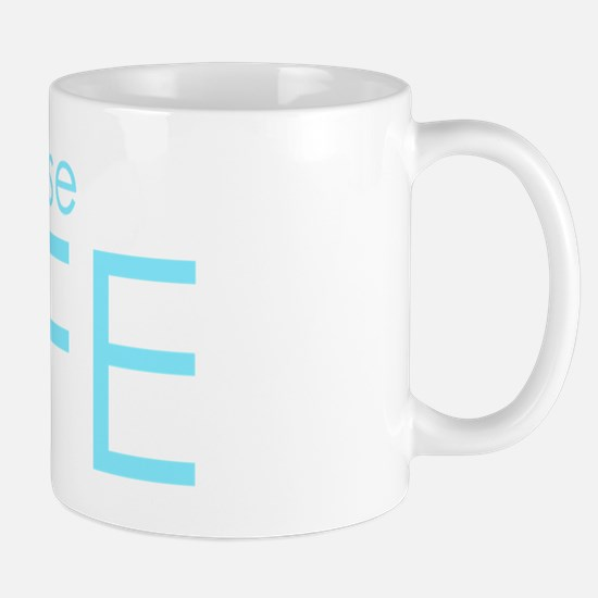 Choose Life : Blue Mug