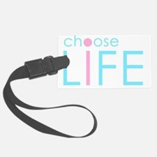 Choose Life : Blue Luggage Tag
