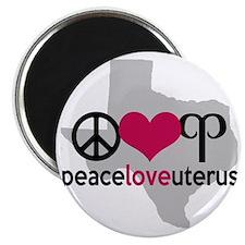 Peace Love Uterus TEXAS Magnet