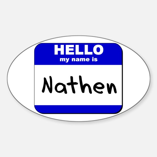 hello my name is nathen Oval Decal